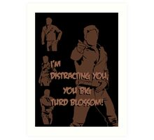 Quotes and quips - turd blossom Art Print