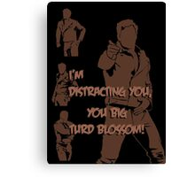 Quotes and quips - turd blossom Canvas Print
