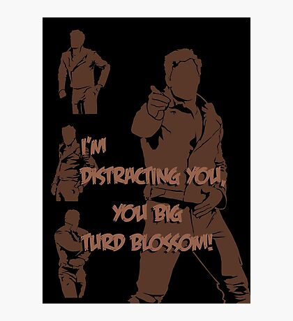 Quotes and quips - turd blossom Photographic Print