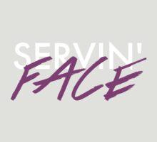 Servin' Face by eonsandether