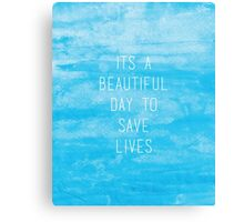 Grey's Anatomy McDreamy Quote III Canvas Print