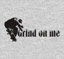 Grind on me by MadLibb