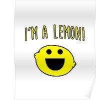 I'm a lemon! Poster