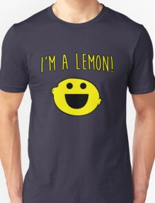 I'm a lemon! T-Shirt