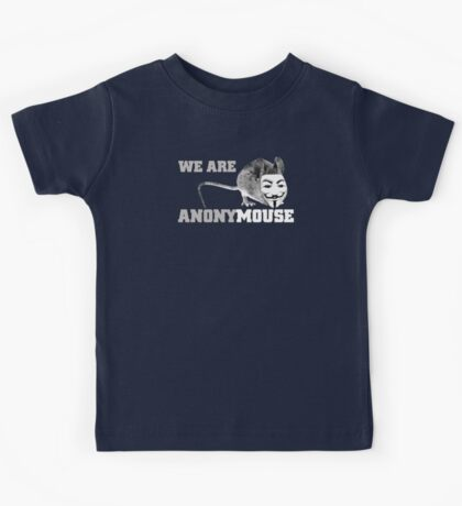 We are anonymouse - anonymous Kids Tee