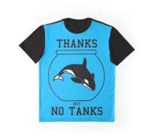 Thanks but No Tanks Graphic T-Shirt