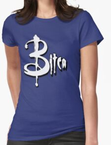 A BITCA? Buffy when she was bad Womens Fitted T-Shirt