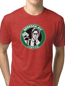 MMMKAY Lumbergh Coffee Tri-blend T-Shirt