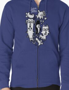 Love Your Pets Zipped Hoodie