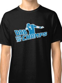 Dab For the Champs - Carolina Football! Go Panthers! Classic T-Shirt