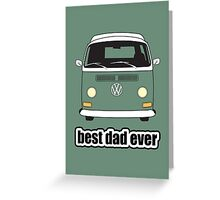 Best Dad Ever Green Early Bay Greeting Card
