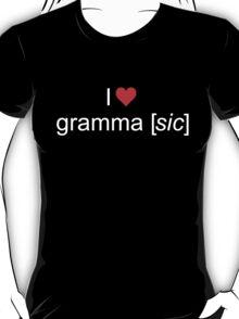 Love gramma [sic] T-Shirt