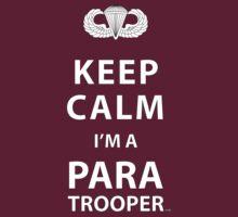 KEEP CALM I'M A PARATROOPER T-Shirt