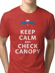 KEEP CALM AND CHECK CANOPY Tri-blend T-Shirt