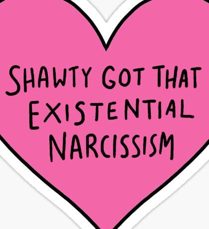 Shawty got that ... Sticker
