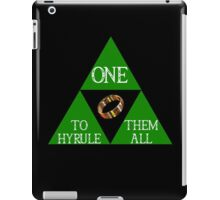 ONE RING TO HYRULE THEM ALL  iPad Case/Skin