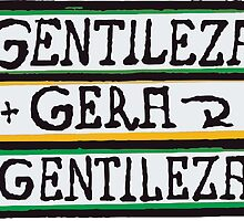 Gentileza Gera Gentileza by brunolima