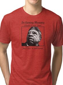 We Miss Our Uncle Charles, Yawl Tri-blend T-Shirt