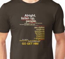 The Fugitive - Alright Listen Up People... Unisex T-Shirt