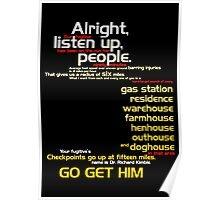 The Fugitive - Alright Listen Up People... Poster