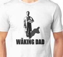 The Waking Dad Unisex T-Shirt