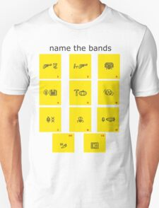 name the bands T-Shirt