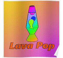 Lava Pop Poster