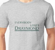 Everybody Loves Draymond Unisex T-Shirt