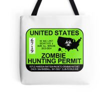 Zombie Hunting Permit 2013/2014 Tote Bag