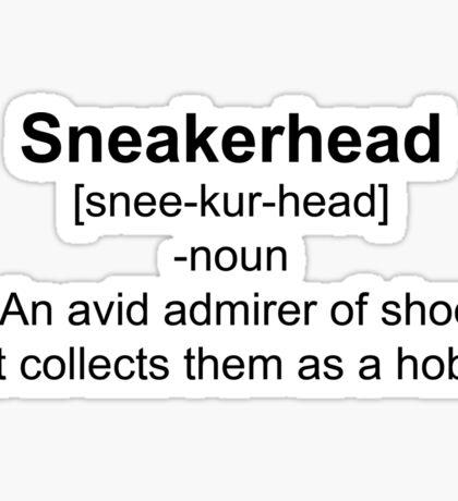 Sneakerhead Definition Shirt Sticker