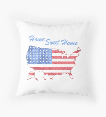 America Home Sweet Home Throw Pillow