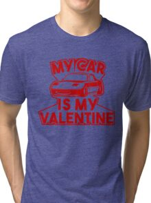 My car is my valentine 2 - miata Tri-blend T-Shirt