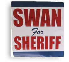 Swan For Sheriff - V2 Canvas Print