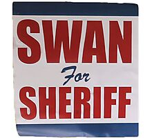 Swan For Sheriff - V2 Photographic Print