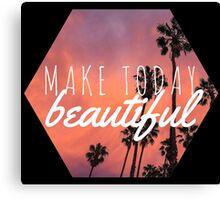 Make today beautiful sunset palm tree surf quote princess print Canvas Print