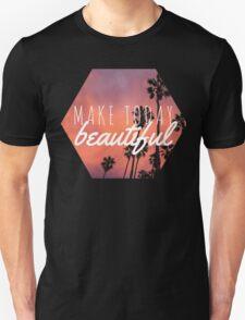 Make today beautiful sunset palm tree surf quote princess print Unisex T-Shirt