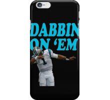 Cam Newton Dab on em Carolina Panthers iPhone Case/Skin