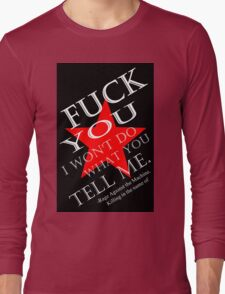 rage quote 1 Long Sleeve T-Shirt