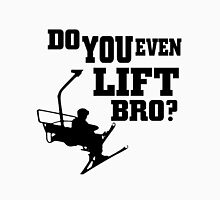 Do You Even Lift Bro T-Shirt