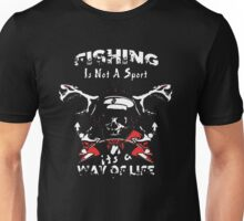 FISHING IS NOT A SPORT Unisex T-Shirt