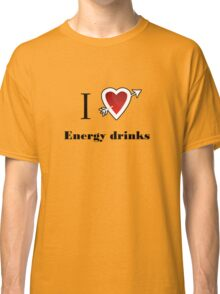 l love energy drinks heart  Classic T-Shirt