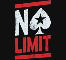 No Limit Poker Unisex T-Shirt