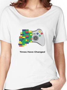 Times have changed Women's Relaxed Fit T-Shirt