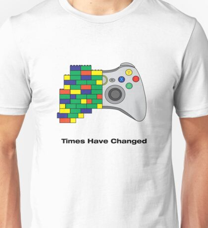 Times have changed Unisex T-Shirt
