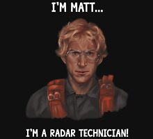 I'm Matt... Unisex T-Shirt