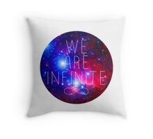 We Are Infinite Throw Pillow