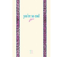 You're So Cool - Cream Photographic Print