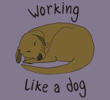 WORKING LIKE A DOG Kids Tee