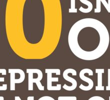 50 is not old. Depressing, but not old! Sticker