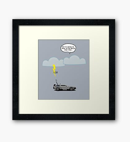 Back to the Future - 1.21 GW Framed Print
